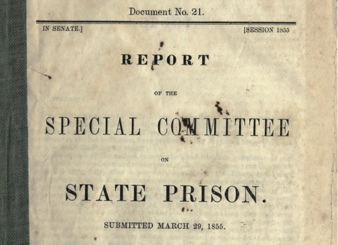 """Yellowed paper reads """"Report of the Special Committee on the State Prison."""""""
