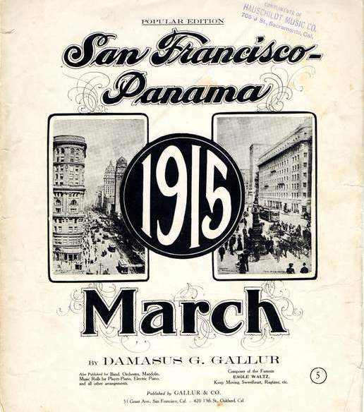 """Album cover shows photos of San Francisco and the words """"San Francisco Panama 1915 March"""" by Damascus G. Gallur."""