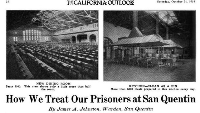 Headline from a magazine reads 'How We Treat Our Prisoners at San Quentin.' At the top are photos of a new dining hall and new kitchen.