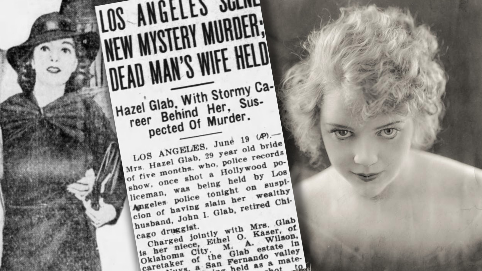 "Nicely dressed woman and a photo of her much younger flank a newspaper article that says ""Los Angeles New Mystery Murder; Dead Man's Wife Held."""