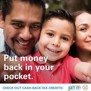 """A family hugs in a promotional poster. The words say """"put money back in your pocket. Check out cash-back tax credits. It's your money, get it. California for All."""""""