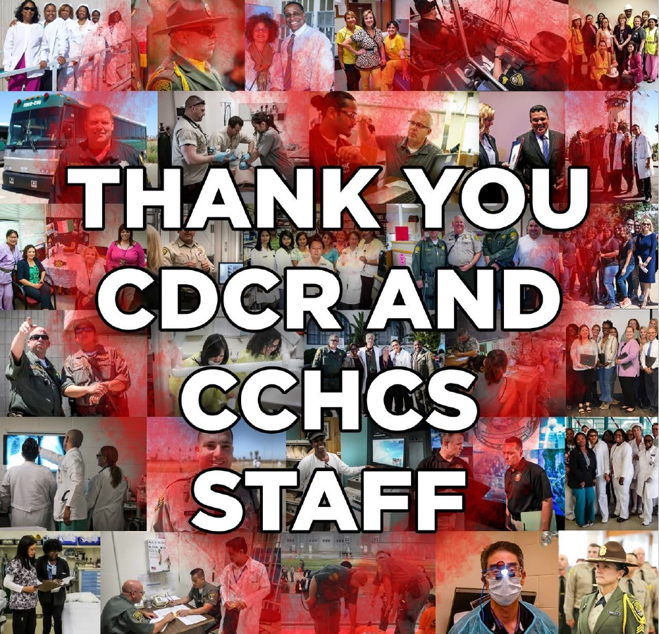 Poster features various corrections staff. Over the collage of photos are the words Thank You CDCR and CCHCS Staff. There is also a drawing of a heart over the images.