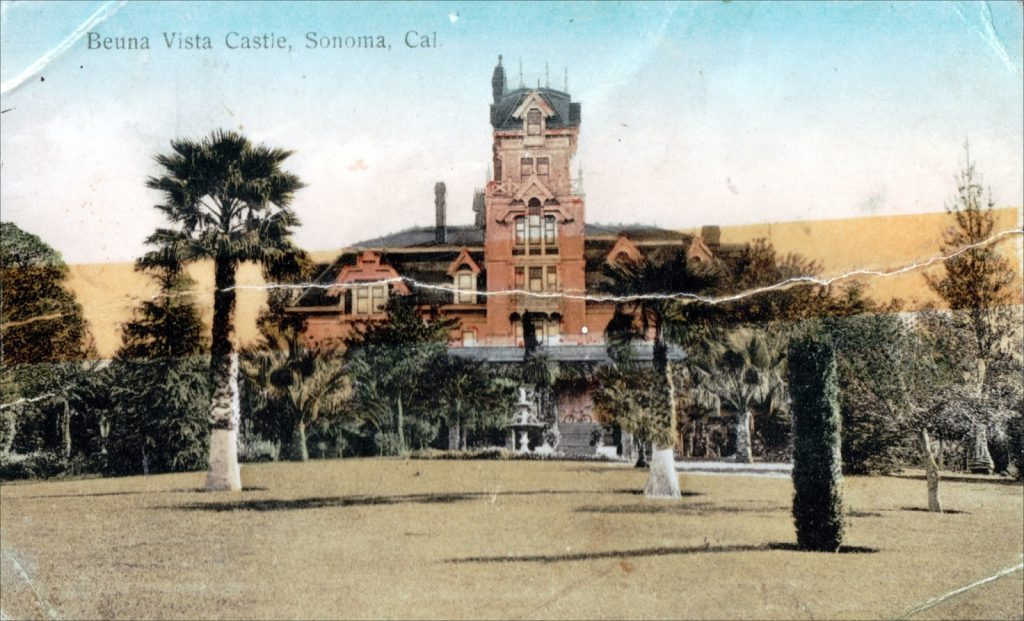 Late 1800s postcard of a large building and the words Buenta Vista Castle Sonoma Cal. It served as the farm for women.
